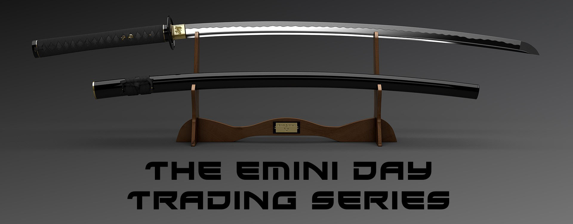 The Emini Day Trading Series Sword