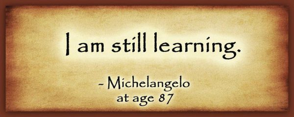 I am still learning - Michelangelo